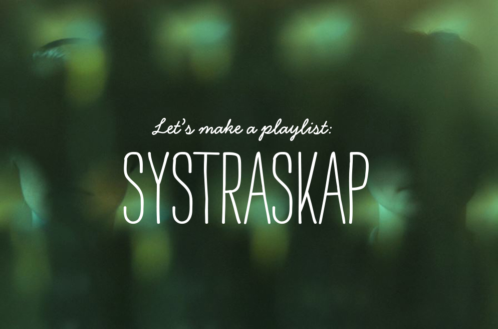 GC_Lets make a playlist_Systraskap_FEAT