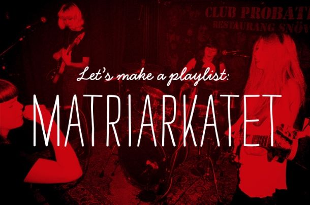 GC_Lets make a playlist_Matriarkatet_FEAT_WEB