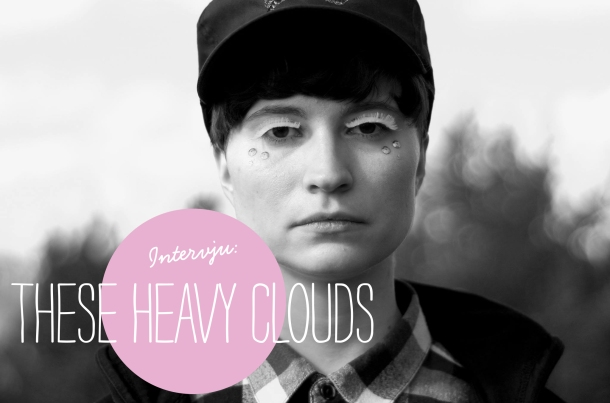 GC_Intervju_These heavy clouds_FEAT_WEB